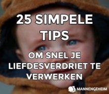 25 Simpele Tips Om Snel Je Liefdesverdriet Te Verwerken