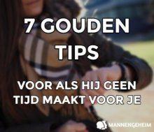 7 gouden tips voor als je vriend geen tijd voor je vrijmaakt.