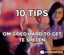 10 Tips Om Goed Hard To Get Te Spelen Als Vrouw