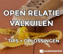 Open relatie 13 Valkuilen + Simpele Tips Voor Oplossingen