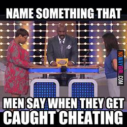 Meme over wat mannen zeggen als ze worden betrapt op vreemdgaan.