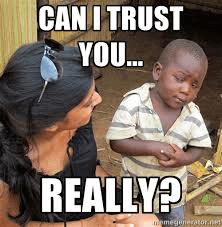 kan ik je vertrouwen
