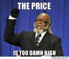 te hoge prijs