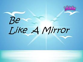 wees een spiegel