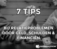 7 Tips Bij Relatieproblemen Door Geld, Schulden of Financiën