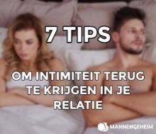 7 tips om intimiteit in je relaie terug te krijgen.