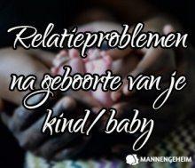 7 Tips Voor Relatieproblemen Na Geboorte Van Je Kind / Baby
