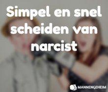 In deze blog leer je hoe je moet scheiden van een narcist.