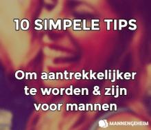 10 Tips om aantrekkelijker te worden en zijn voor mannen