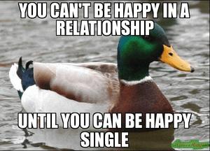 Als je als single niet gelukkig bent kan je dat niet opvullen met een relatie