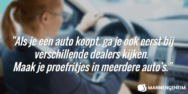 Date meerdere mannen. Als je een auto koopt, ga je naar meerdere dealers en doe je proefritten.
