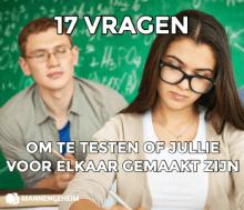17 vragen om te testen of jullie voor elkaar gemaakt zijn