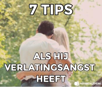 7 tips om verlatingsangst aan te pakken