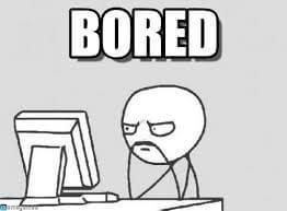 verveling - bored