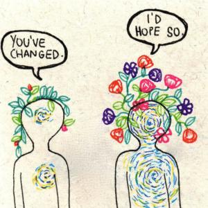 Je bent veranderd