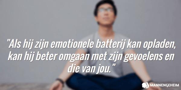 Als hij zijn emotionele batterij kan opladen, kan hij beter omgaan met zijn gevoelens en die van jou