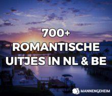 ROMANTISCHE UITJES IN NEDERLAND EN BELGIE