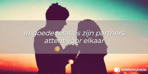 In goede relaties zijn partners attent voor elkaar
